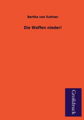 Waffen Nieder!