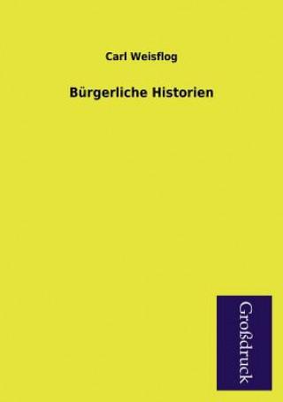 Burgerliche Historien