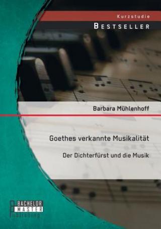 Goethes Verkannte Musikalitat