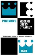 Pachman's Modern Chess Strategy