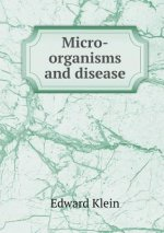 Micro-Organisms and Disease