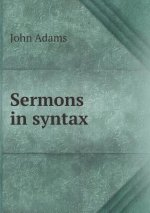 Sermons in Syntax