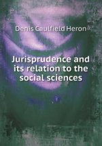 Jurisprudence and Its Relation to the Social Sciences