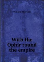 With the Ophir Round the Empire