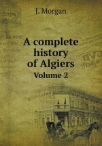 Complete History of Algiers Volume 2