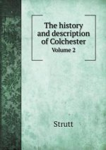 History and Description of Colchester Volume 2
