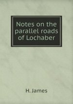 Notes on the Parallel Roads of Lochaber