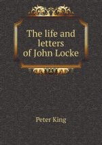 Life and Letters of John Locke