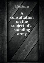 Consultation on the Subject of a Standing Army