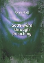 God's Word Through Preaching