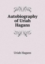 Autobiography of Uriah Hagans
