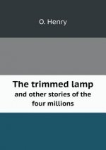 Trimmed Lamp and Other Stories of the Four Millions