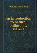 Introduction to Natural Philosophy Volume 2