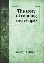 Story of Canning and Recipes
