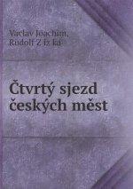 Čtvrty sjezd českych měst