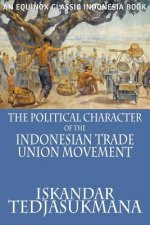 Political Character of the Indonesian Trade Union Movement