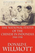 National Status of the Chinese in Indonesia 1900-1958