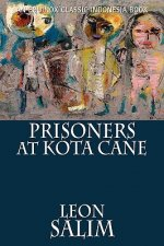 Prisoners at Kota Cane