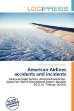 American Airlines Accidents and Incidents
