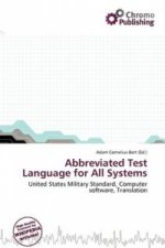 Abbreviated Test Language for All Systems