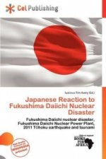 Japanese Reaction to Fukushima Daiichi Nuclear Disaster