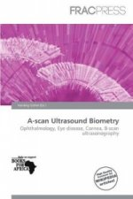 A-Scan Ultrasound Biometry