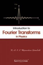 Introduction to Fourier Transforms in Physics India Edition