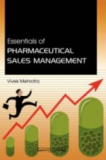 Essentials of Pharmaceutical Sales Management