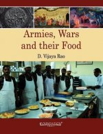 Armies, Wars and Their Food