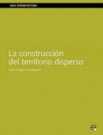 Construccion Del Territorio Disperso