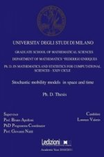 Stochastic Mobility Models in Space and Time