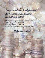 Les Procedures Budgetaires De L'union Europeenne De 2004 a 2008