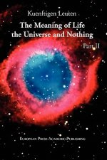 Meaning of Life, the Universe, and Nothing - Part II