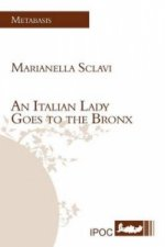 Italian Lady Goes to the Bronx