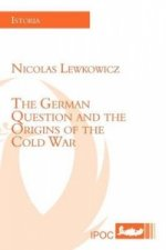 German Question and the Origins of the Cold War