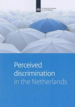 Perceived Discrimination in the Netherlands