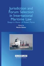 Jurisdiction and Forum Selection in International Maritime Law
