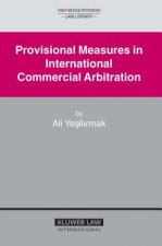 Provisional Measures in International Commercial Arbitration