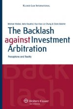 Backlash Against Investment Arbitration