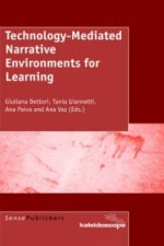 Technology-Mediated Narrative Environments for Learning