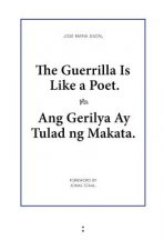 Guerrilla Is Like a Poet