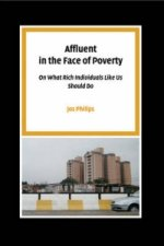Affluent in the Face of Poverty