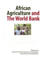 African Agriculture and The World Bank