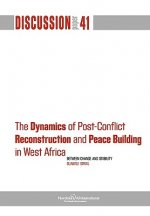 Dynamics of Post-Conflict Reconstruction and Peace Building in West Africa