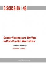 Gender Violence and HIV/AIDS in Post-Conflict West Africa
