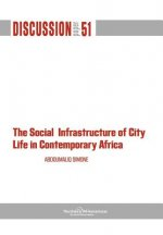 Social Infrastructure of City Life in Contemporary Africa