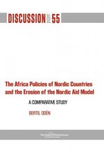 Africa Policies of Nordic Countries and the Erosion of the Nordic Aid Model