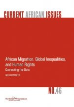 African Migration, Global Inequalities, and Human Rights. Connecting the Dots