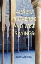 Arabic Proverbs and Wise Sayings