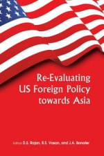 Re-evaluating US Foreign Policy Towards Asia